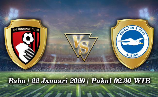 Prediksi Bournemouth AFC vs Brighton & Hove Albion 22 Januari 2020